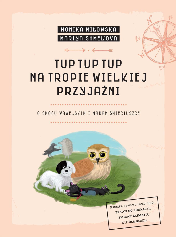 Okładka Tup Tup Tup na tropie wielkiej przyjaźni